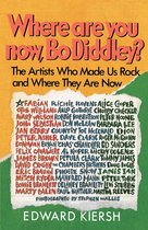Where Are You Now, Bo Diddley?