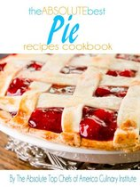 The Absolute Best Pie Recipes Cookbooks