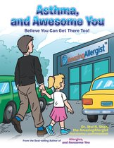 Asthma, and Awesome You
