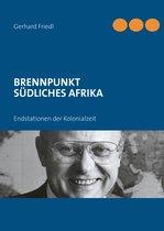BRENNPUNKT SÜDLICHES AFRIKA