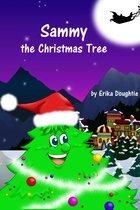 Sammy the Christmas Tree