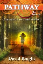 Pathway (2nd Edition) - Channeled Love and Wisdom