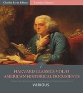 Harvard Classics Volume 43: American Historical Documents (Illustrated Edition)