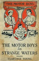 The Motor Boys in Strange Waters (Illustrated)