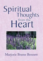 Spiritual Thoughts from the Heart