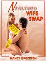 Newlywed Wife Swap (A Swinger Sex Bride Sex Erotica Story)