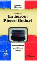 Un héros : Pierre Godart