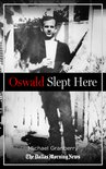 Oswald Slept Here: Lives Changed by a Flash of History