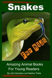 Snakes For Kids: Amazing Animal Books For Young Readers