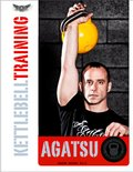 Agatsu Kettlebell Training