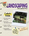 Super Simple Guide to Landscaping Your Garden Pond