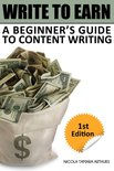 Write to Earn: A Beginner's Guide to Content Writing