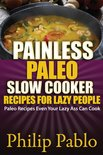 Painless Paleo Slow Cooker Recipes For Lazy People