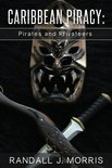 Caribbean Piracy: Pirates and Privateers