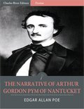 The Narrative of Arthur Gordon Pym of Nantucket (Illustrated Edition)