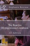The Reactive Hypoglycemia Cookbook III Edition