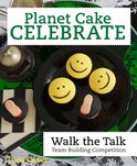 Planet Cake Celebrate: Walk the Talk