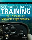 Scenario-Based Training with X-Plane and Microsoft Flight Simulator