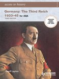Access to History: Germany: The Third Reich 1933-1945 for AQA 3rd Edition