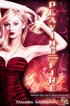 Playing with Fire (Entangled Ever After)