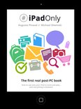 iPadonly. The First Real Post-PC Book