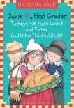 Junie B. Jones: Turkeys We Have Loved and Eaten (and Other Thankful Stuff) (Junie B. Jones)