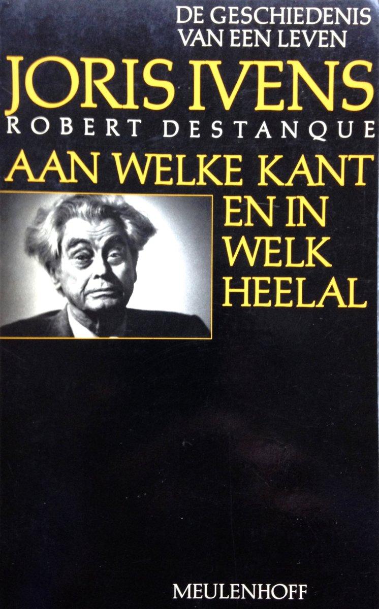 Ivens, Robert Destanque - Aan welke kant en welk heelal