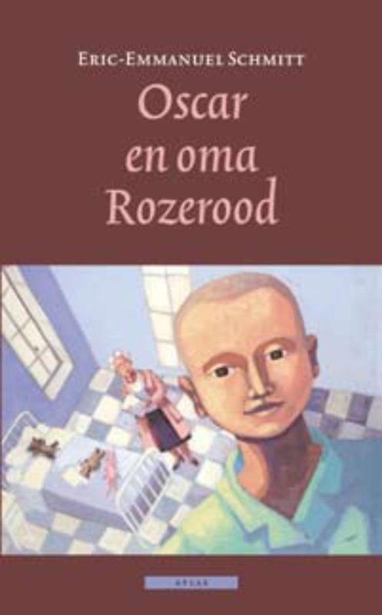 Eric-Emmanuel Schmitt - Oscar en oma Rozerood