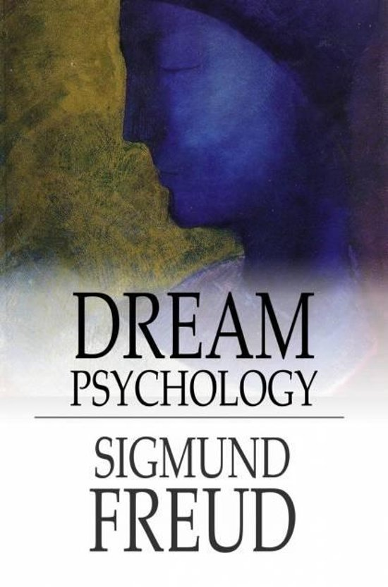 a description of dream psychology The interpretation of dreams its main enjoyment is the description and analysis of the dreams themselves  if you visit a psychologist or psychiatrist.