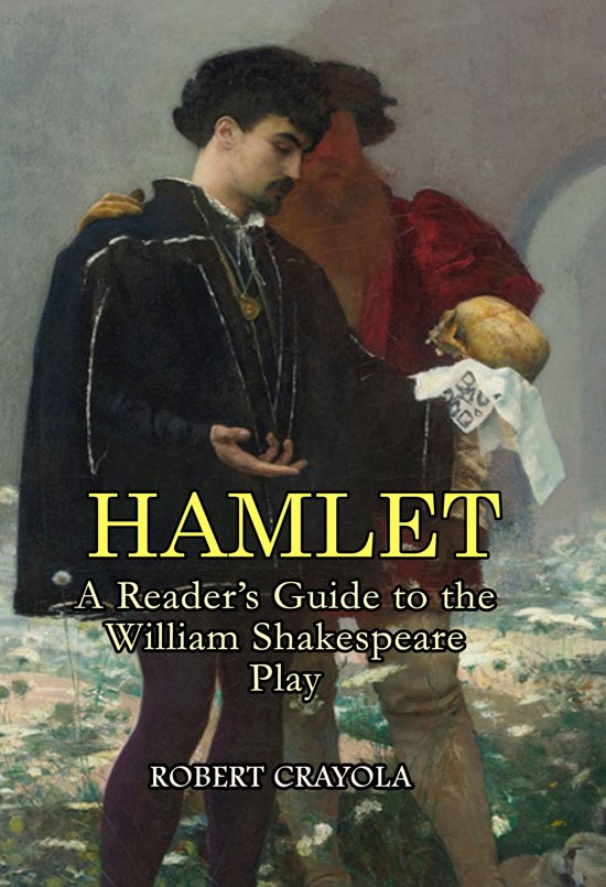 a literary analysis of the play hamlet by william shakespeare Of shakespeare were to be characterised, each by the particular  to choose a  major theme in the play and survey critical works in so far as they bear on this.