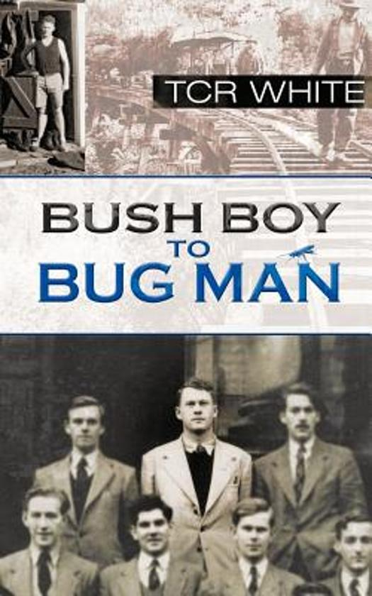 Bush Boy to Bug Man