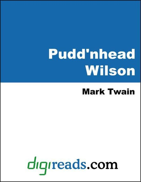 pudd'nhead wilson and the question of Log in with facebook pudd'nhead wilson questions and answers the question and answer sections of our study guides are a great resource to ask questions, find answers, and discuss literature.