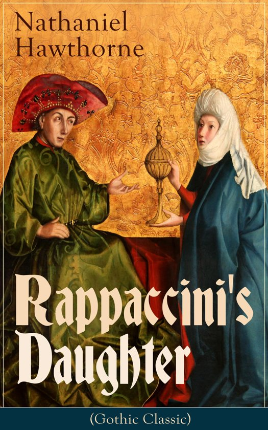 "nathaniel hawthornes rappaccinis daughter essay Solitude/isolation in ""rappaccini's daughter"" and hawthorne's life in the nathaniel hawthorne tale, ""rappaccini's daughter,"" we see and feel the solitude/ isolation of the scientific-minded surgeon, dr rappaccini, likewise that of his daughter, beatrice, and finally that of the main character, giovanni is this solitude not a."