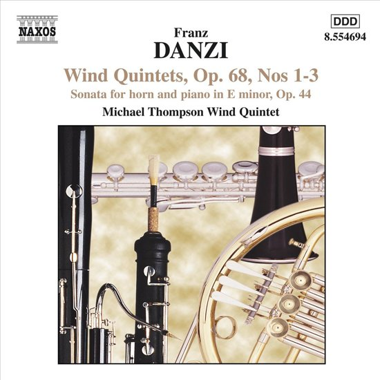 Franz Danzi - Michael Thompson Wind Quintet - Wind Quintets Op. 56 Nos. 1 - 3 / Sextet In E Flat Major