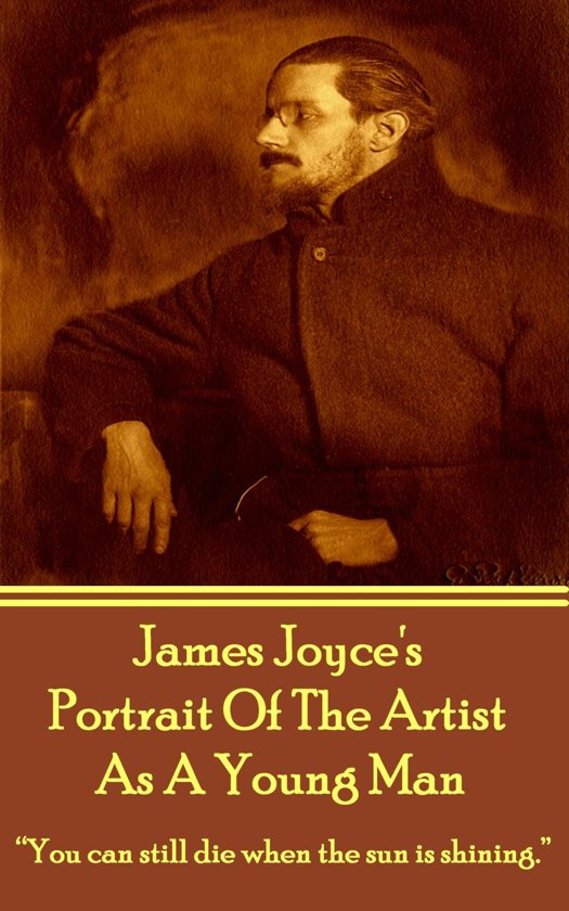 an analysis of a portrait of an artist as a young man by james joyce My brother's keeper by stanislaus joyce faber & faber 1958 twentieth century interpretations of a portrait of the artist as a young man, ed william schute spectrum books 1968 icon critical guides: james joyce a portrait of the artist as a young man ed john coyle 1997.