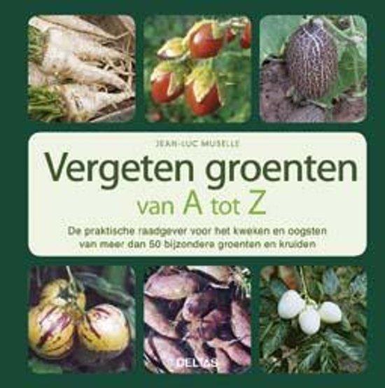vergeten groenten kweken