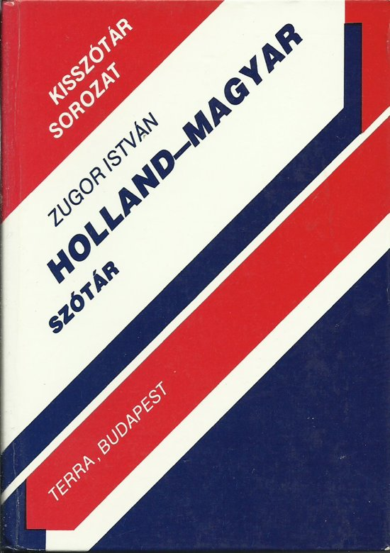Holland-magyar szótár = Nederlands-Hongaars woordenboek in Kasterlee