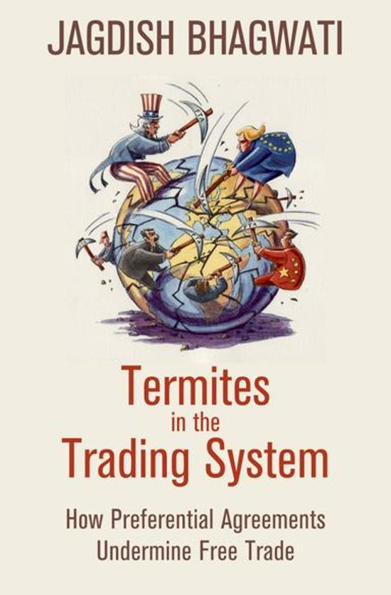 Termites in the trading system jagdish bhagwati