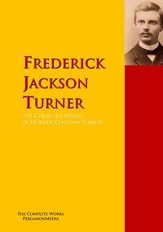 essay by frederick jackson turner On the other hand, the frontier thesis as released by frederick jackson turner in 1893 asserted that american development was explicated by the existence of a.