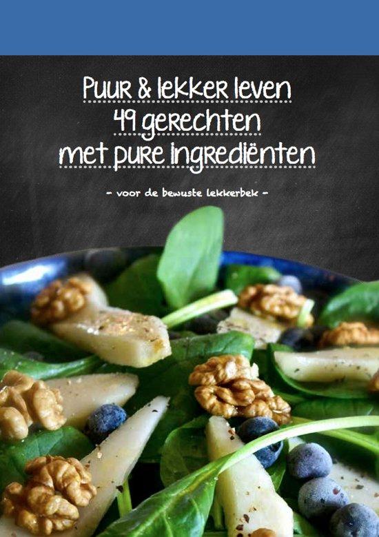 Puur en lekker leven kookboek mandy knuvers for Lekker leven