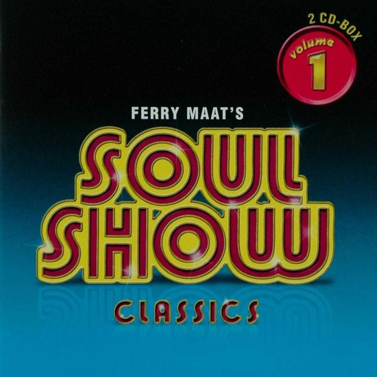 Various - Ferry Maat's Soulshow - 25th Anniversary Collection - The Seventies Part 2