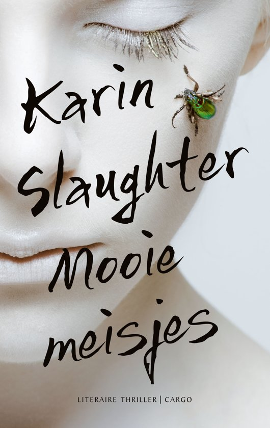 Mooie meisjes - Karin Slaughter - 9789023491095