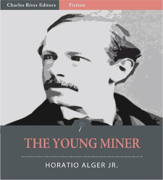 summary of horatio alger Horatio alger, jr, was a prolific author in the 19th and early 20th centuries whose  books inspired its readers to work hard and persevere through adversity.