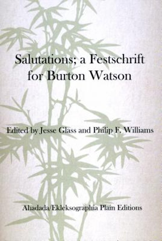 Salutations; a Festschrift for Burton Watson