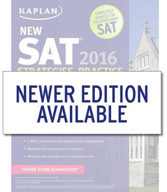 Kaplan New SAT 2016 Strategies, Practice and Review with 3 Practice Te-ExLibrary