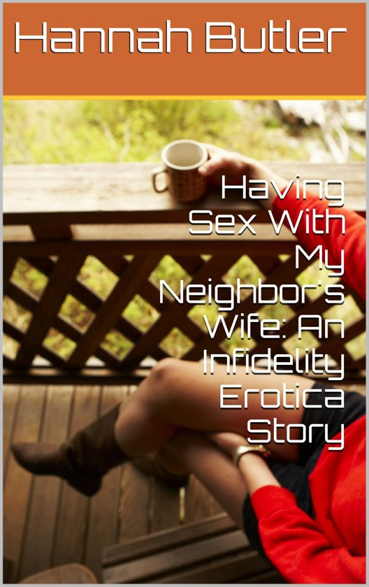 Sex With My Neighbour 107