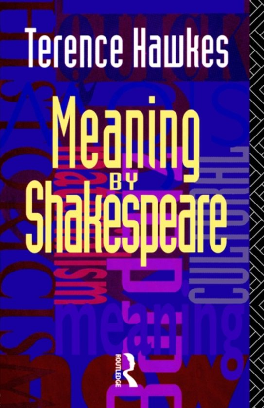 Meaning by shakespeare terence hawkes for Terrance meaning