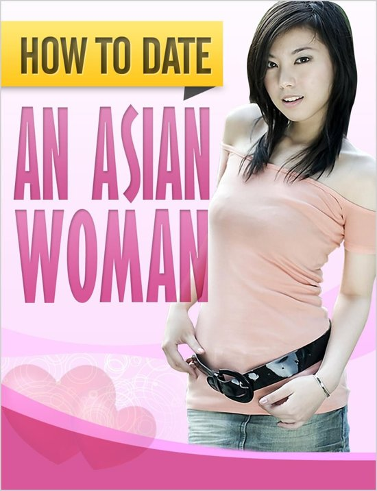how to date asian girls