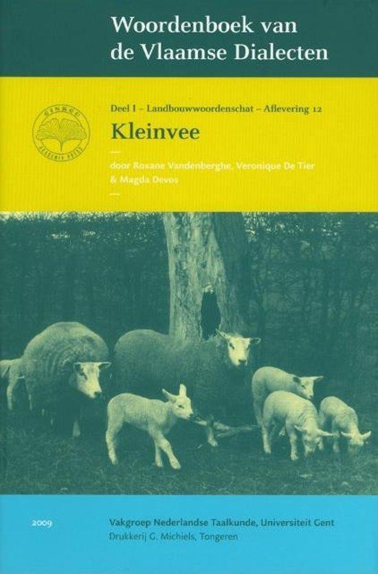 Woordenboek van de Vlaamse Dialecten - Deel I - Landbouwwoordenschat - Aflevering 12 Kleinvee in Kozen