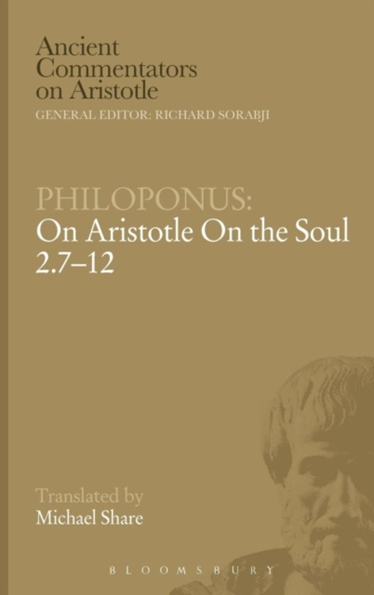 Bol Com On Aristotle On The Soul 2 7 12 John Philoponus border=